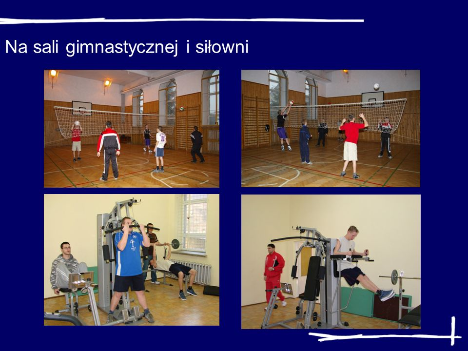 Na sali gimnastycznej i siłowni