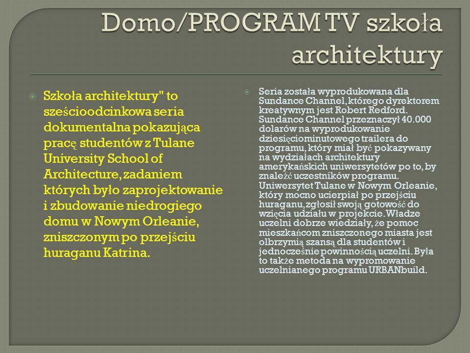 Od jesieni 2007 do wiosny 2008 twórcy serii filmowali dzia ł ania dwunastu studentów - od momentu powstania pierwszych projektów a ż po zako ń czenie budowy domu.