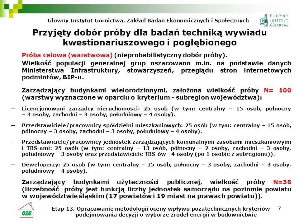 18 Wnioski i rekomendacje (c.d.) Działania wspierające wdrażanie OZE powinny uwzględniać czynniki pozatechniczne ważne przy podejmowaniu decyzji o zastosowaniu OZE w budownictwie wielorodzinnym.