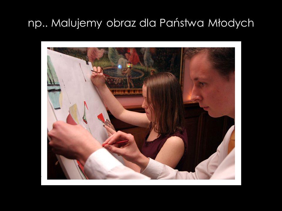 np.. Malujemy obraz dla Państwa Młodych