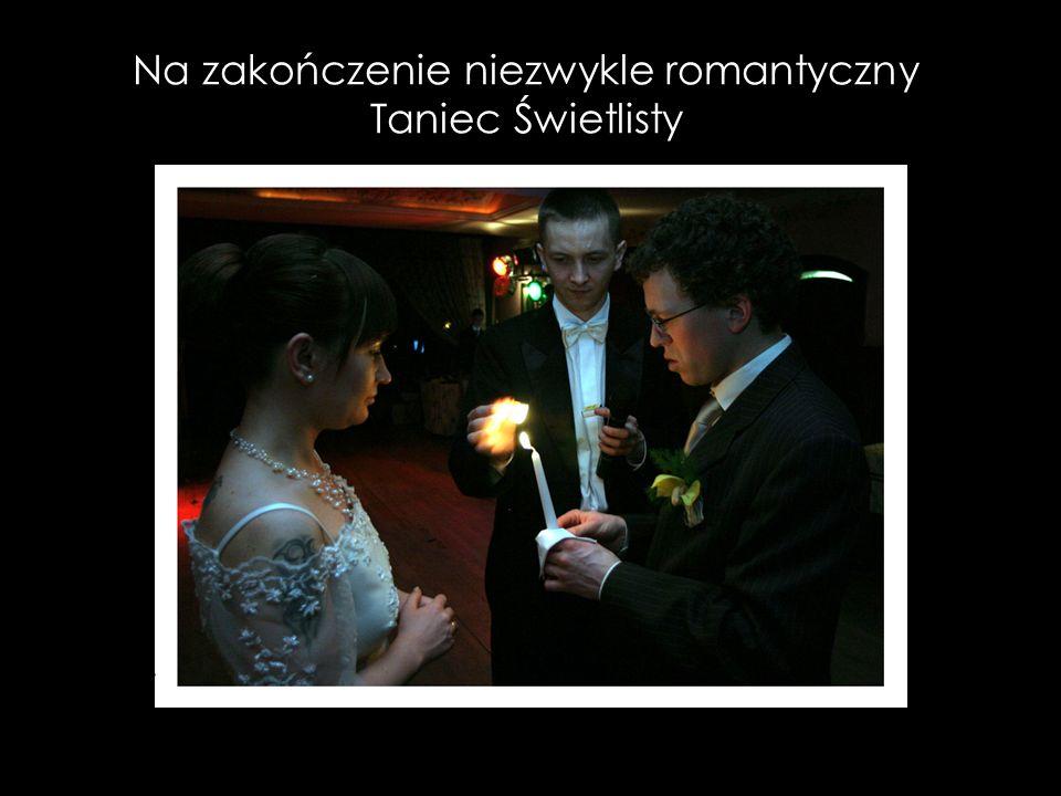 Na zakończenie niezwykle romantyczny Taniec Świetlisty
