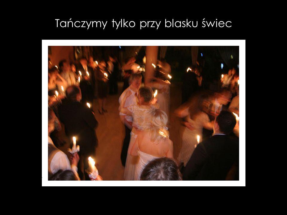 Tańczymy tylko przy blasku świec