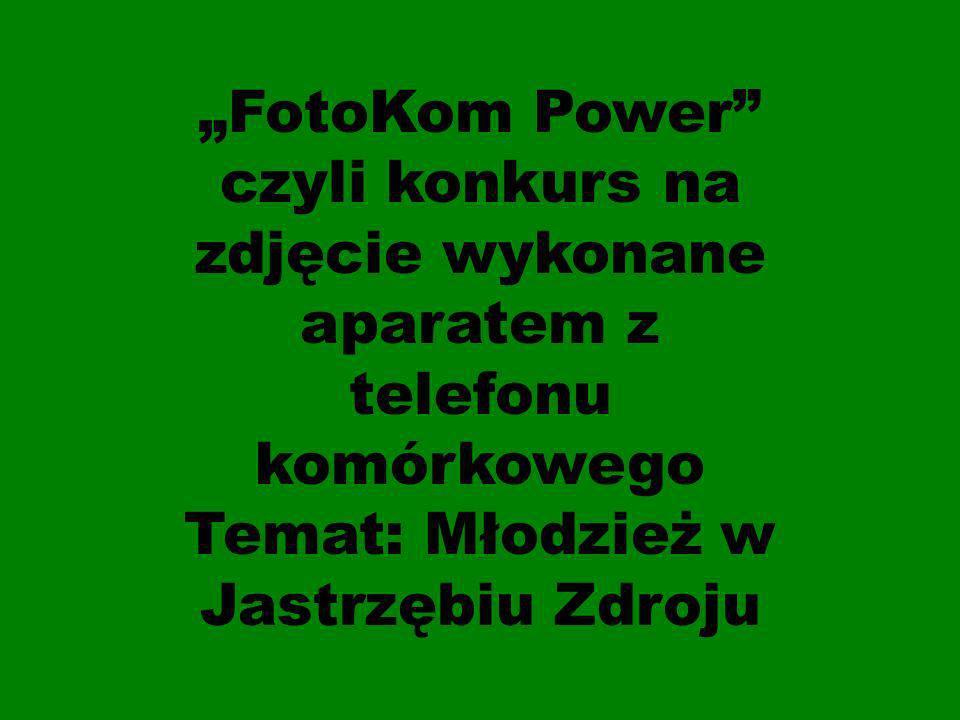 FotoKom Power czyli konkurs na zdjęcie wykonane aparatem z telefonu komórkowego Temat: Młodzież w Jastrzębiu Zdroju