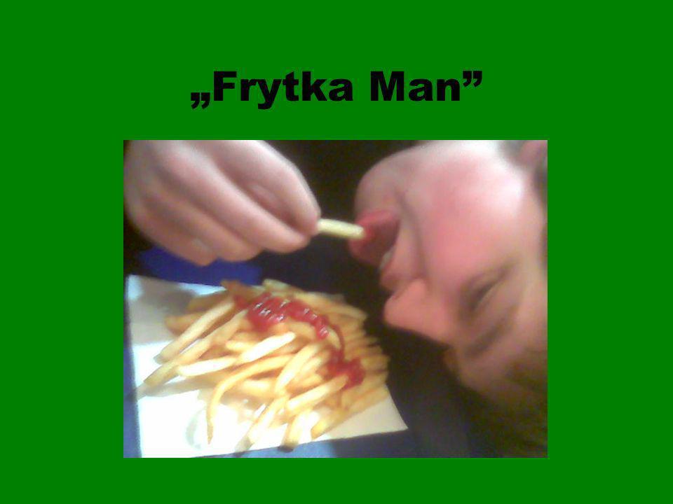 Frytka Man