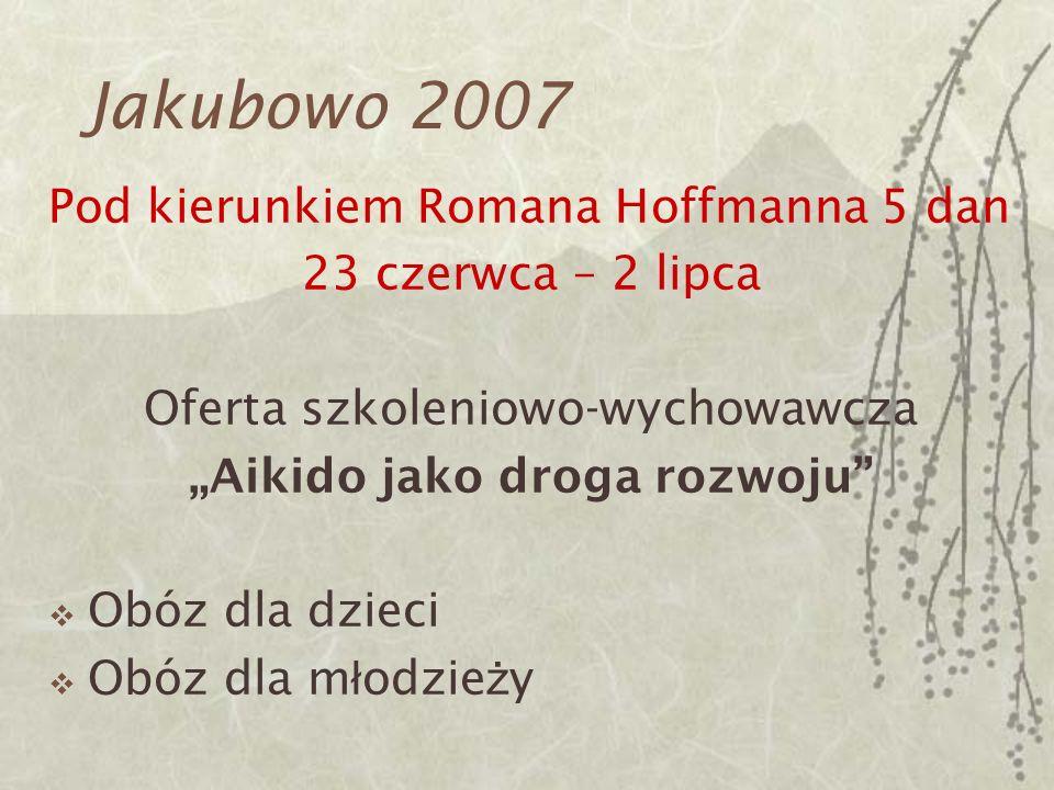 Jakubowo 2007 Elwira Padewska Wychowawca - animator Pedagog Instruktor ta ń ca, terapeuta zaj ę ciowy Zainteresowania: taniec, animacja ruchu, psychologia