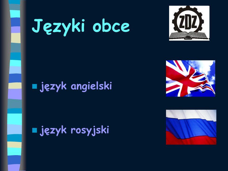 Języki obce język angielski język rosyjski