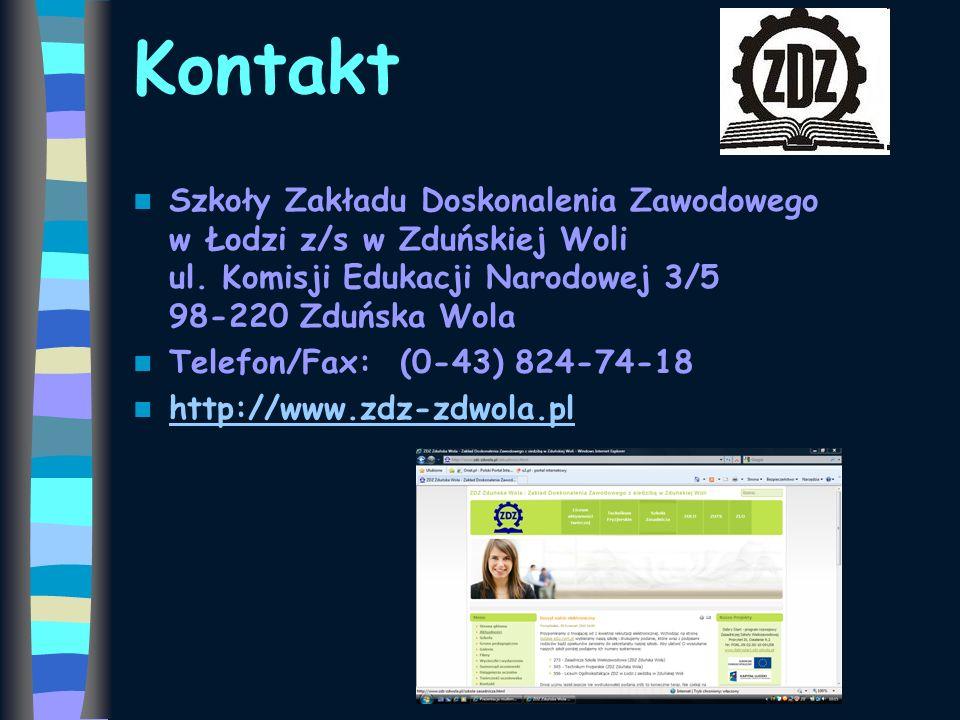 Kontakt Szkoły Zakładu Doskonalenia Zawodowego w Łodzi z/s w Zduńskiej Woli ul. Komisji Edukacji Narodowej 3/5 98-220 Zduńska Wola Telefon/Fax: (0-43)
