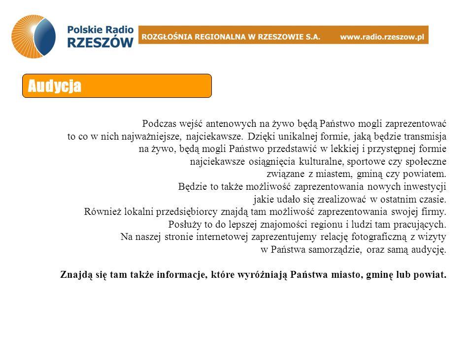 Audycja Dzięki patronatowi jaki nad cyklem audycji objął Pan Mirosław Karapyta Marszałek Województwa Podkarpackiego materiał, który powstanie w ramach cyklu audycji zostanie wykorzystany do materiałów promocyjnych województwa podkarpackiego.
