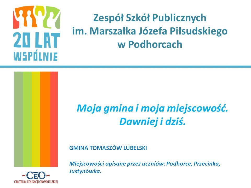 Wywiad o Podhorcach i Tomaszowie Lubelskim przeprowadziła uczennica Aleksandra Kamińska ze swoją mamą, panią Anną Kamińską Miało miejsce wiele zmian, które odmieniły życie miejscowych ludzi.