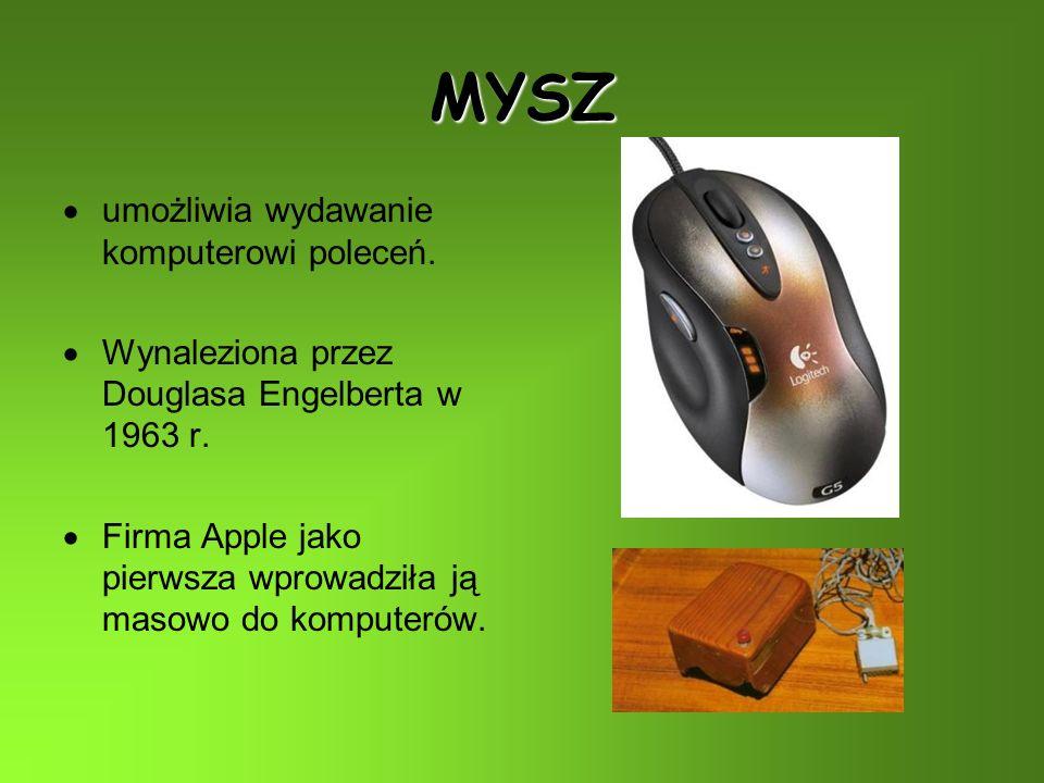 MYSZ umożliwia wydawanie komputerowi poleceń.Wynaleziona przez Douglasa Engelberta w 1963 r.