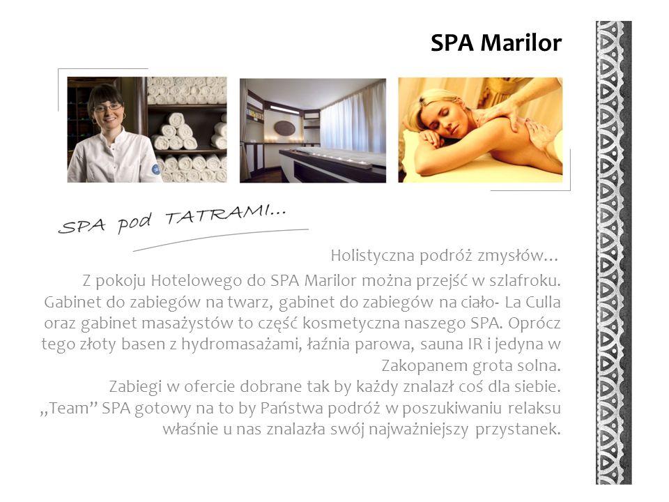 SPA Marilor Holistyczna podróż zmysłów… Z pokoju Hotelowego do SPA Marilor można przejść w szlafroku.