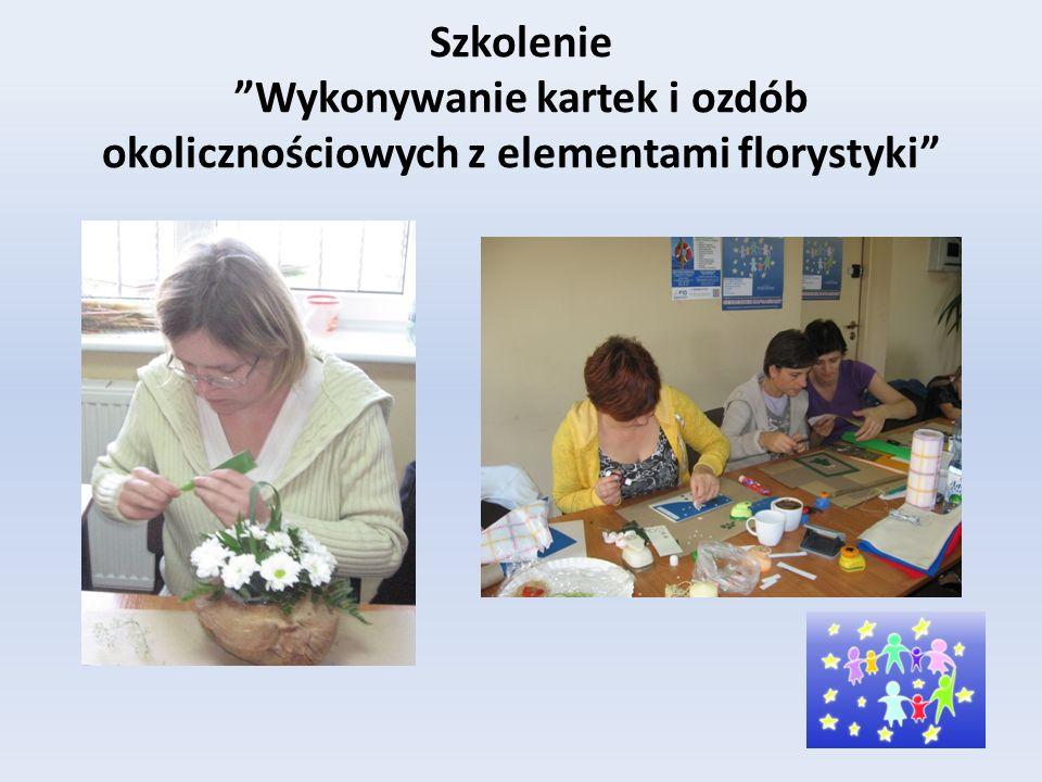 Szkolenie Wykonywanie kartek i ozdób okolicznościowych z elementami florystyki