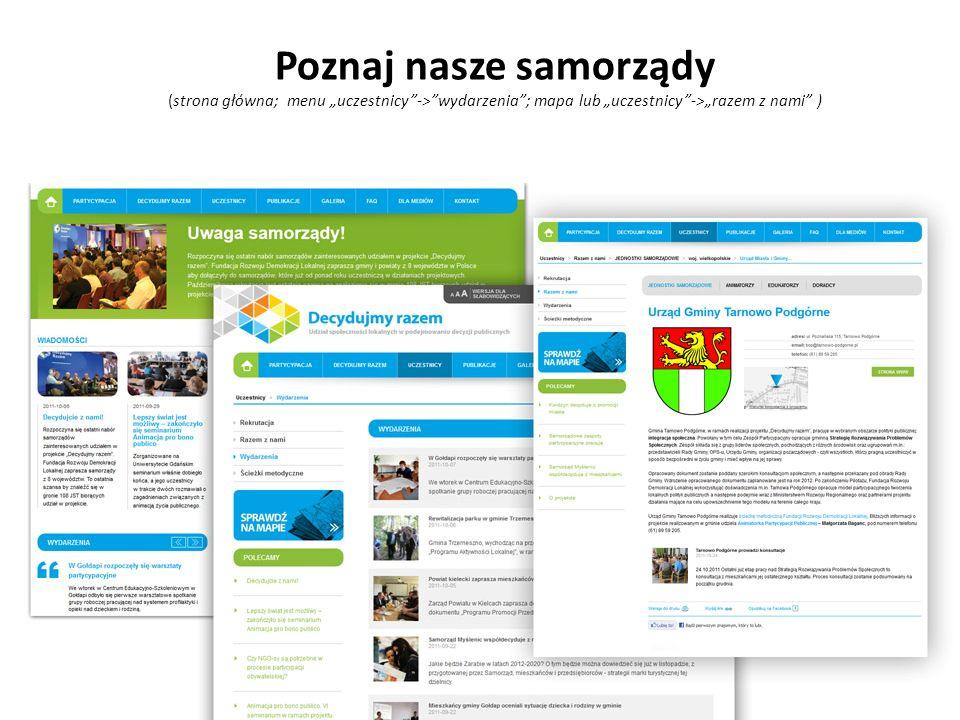 Poznaj nasze samorządy (strona główna; menu uczestnicy->wydarzenia; mapa lub uczestnicy->razem z nami )
