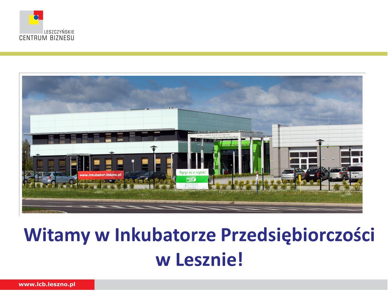 Witamy w Inkubatorze Przedsiębiorczości w Lesznie!