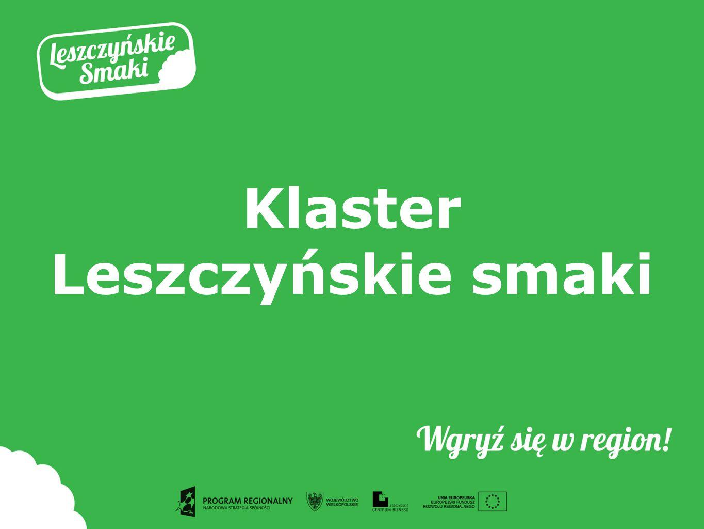 Klaster Leszczyńskie smaki