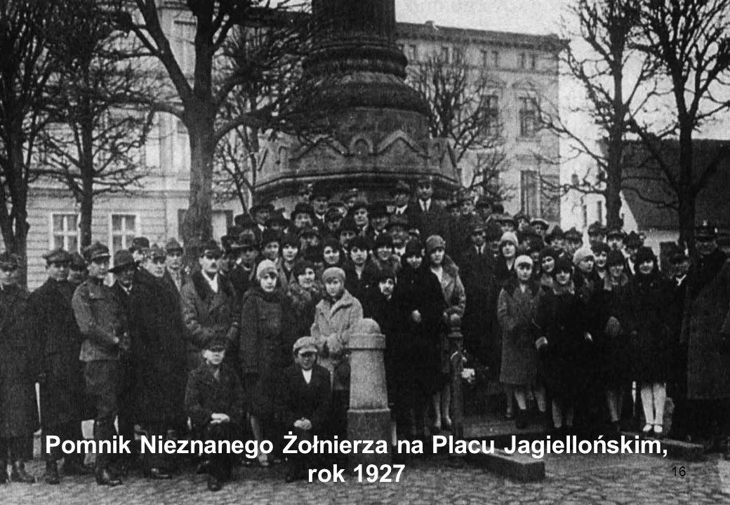 16 Pomnik Nieznanego Żołnierza na Placu Jagiellońskim, rok 1927