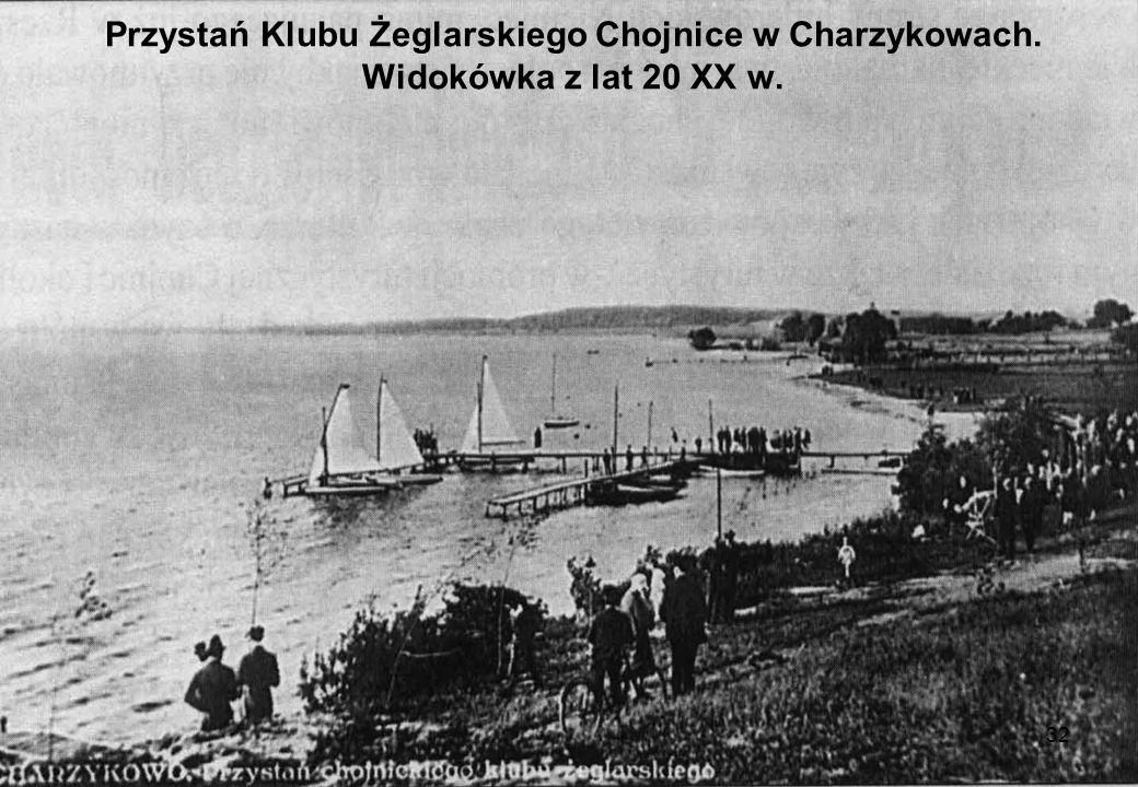 32 Przystań Klubu Żeglarskiego Chojnice w Charzykowach. Widokówka z lat 20 XX w.