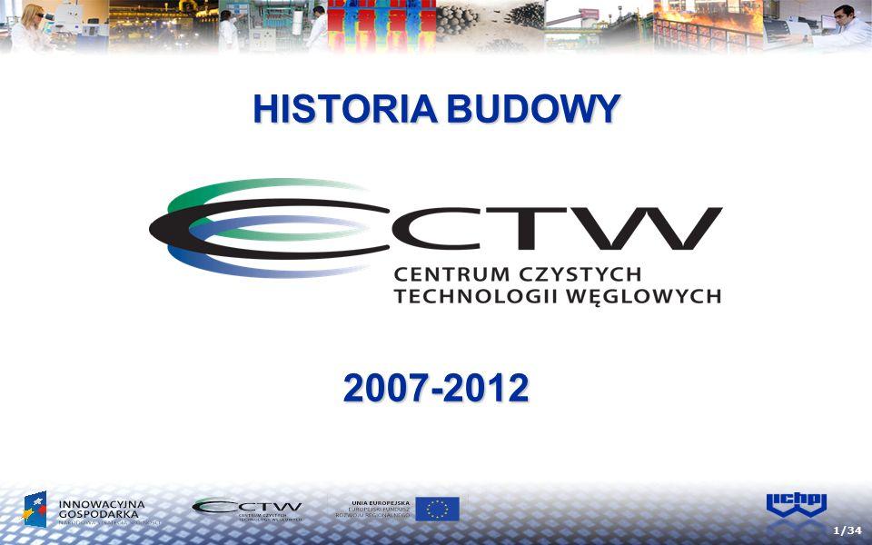 1/34 HISTORIA BUDOWY 2007-2012