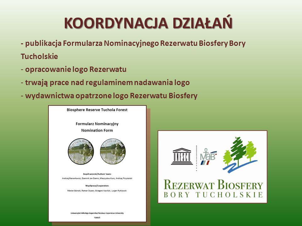 - publikacja Formularza Nominacyjnego Rezerwatu Biosfery Bory Tucholskie - opracowanie logo Rezerwatu - trwają prace nad regulaminem nadawania logo -