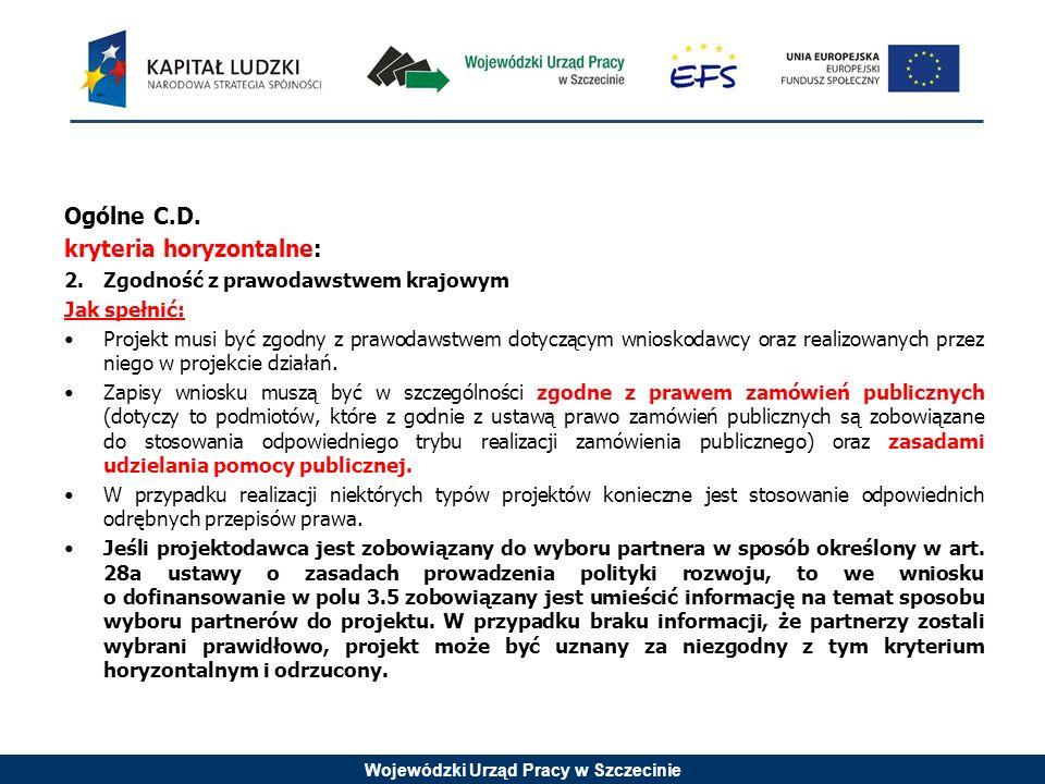 Wojewódzki Urząd Pracy w Szczecinie Ogólne C.D.