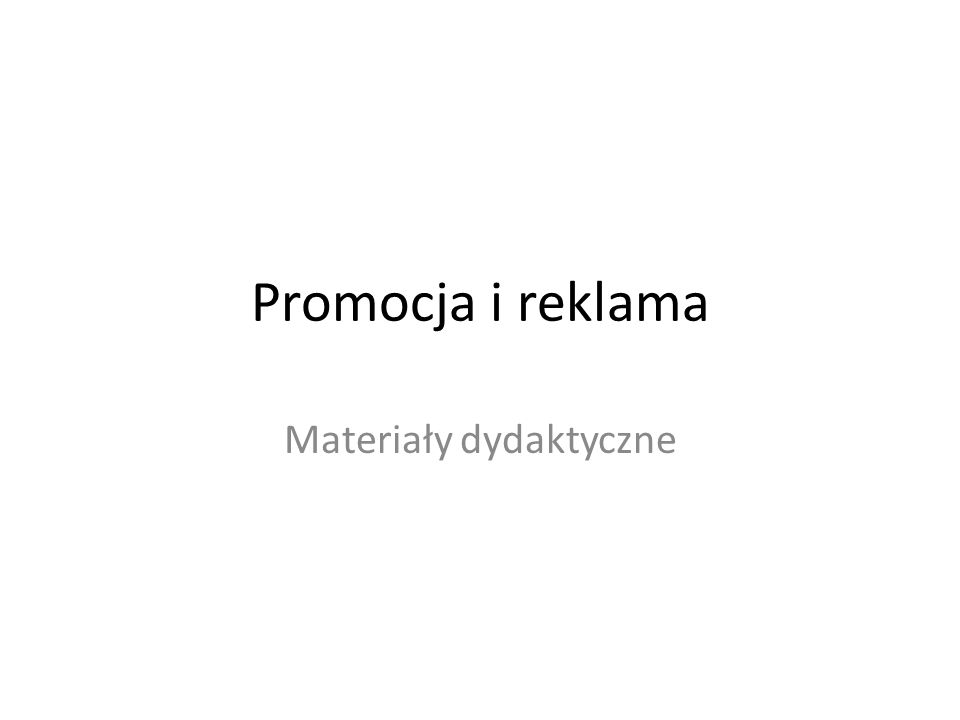 Promocja i reklama Materiały dydaktyczne