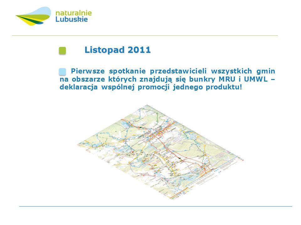 Listopad 2011 Pierwsze spotkanie przedstawicieli wszystkich gmin na obszarze których znajdują się bunkry MRU i UMWL – deklaracja wspólnej promocji jed