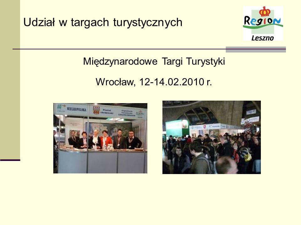 Międzynarodowe Targi Turystyki Wrocław, 12-14.02.2010 r. Udział w targach turystycznych