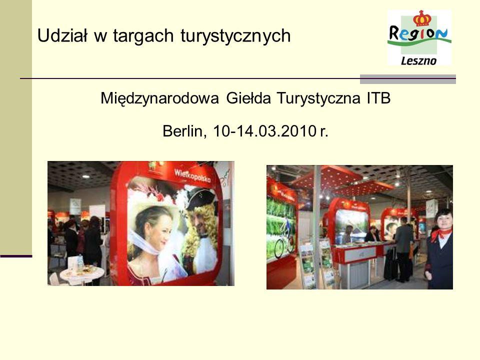 Międzynarodowa Giełda Turystyczna ITB Berlin, 10-14.03.2010 r. Udział w targach turystycznych