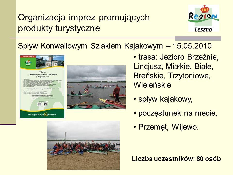 Organizacja imprez promujących produkty turystyczne Spływ Konwaliowym Szlakiem Kajakowym – 15.05.2010 trasa: Jezioro Brzeźnie, Lincjusz, Miałkie, Biał