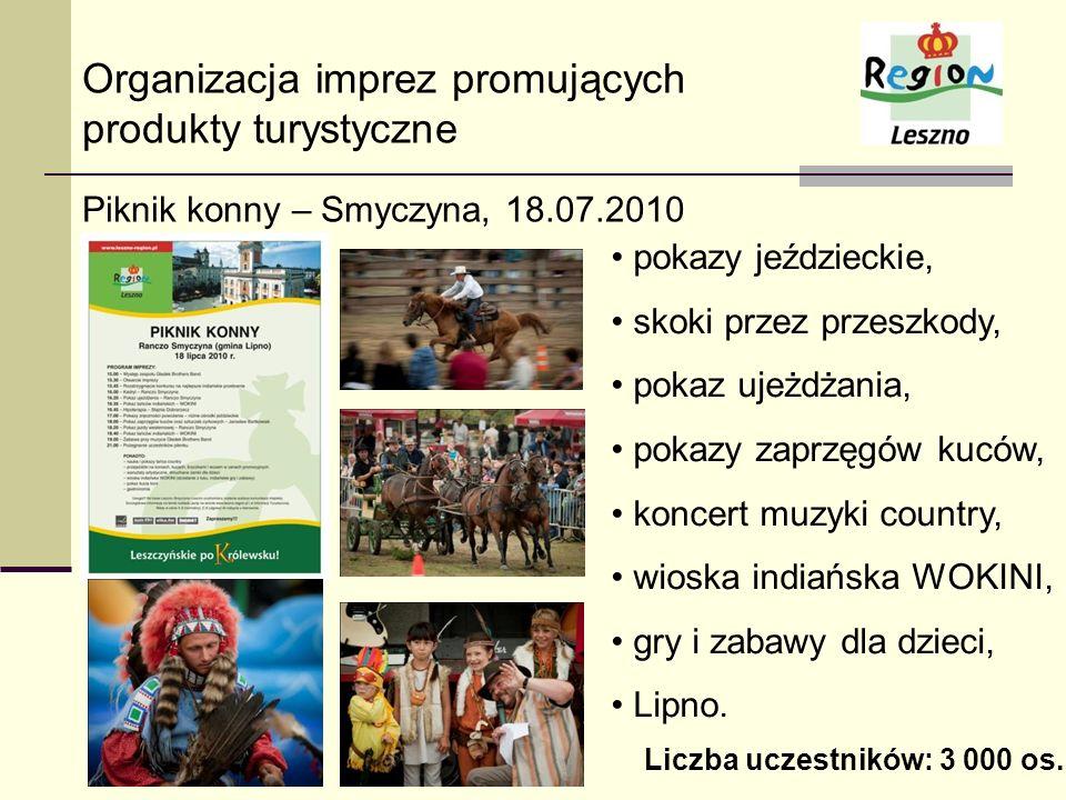 Organizacja imprez promujących produkty turystyczne Piknik konny – Smyczyna, 18.07.2010 pokazy jeździeckie, skoki przez przeszkody, pokaz ujeżdżania,