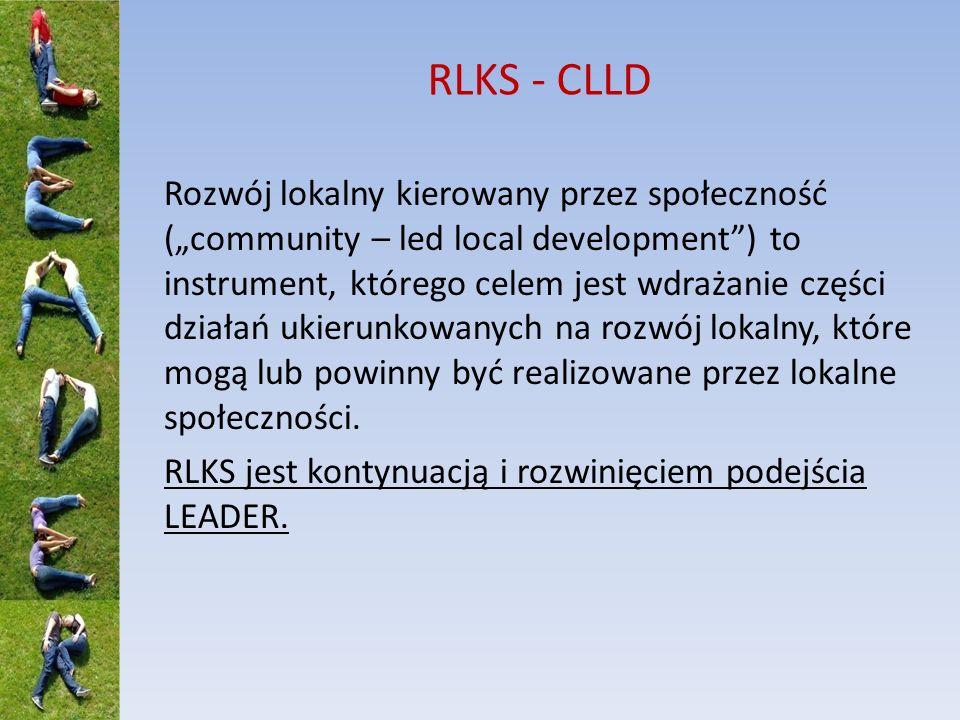 RLKS - CLLD Rozwój lokalny kierowany przez społeczność (community – led local development) to instrument, którego celem jest wdrażanie części działań