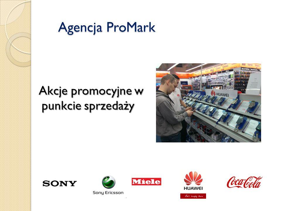 Agencja ProMark Agencja ProMark Akcje promocyjne w punkcie sprzedaży