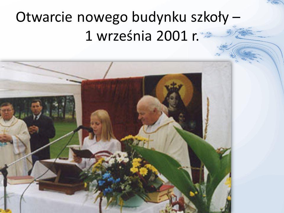 Otwarcie nowego budynku szkoły – 1 września 2001 r.