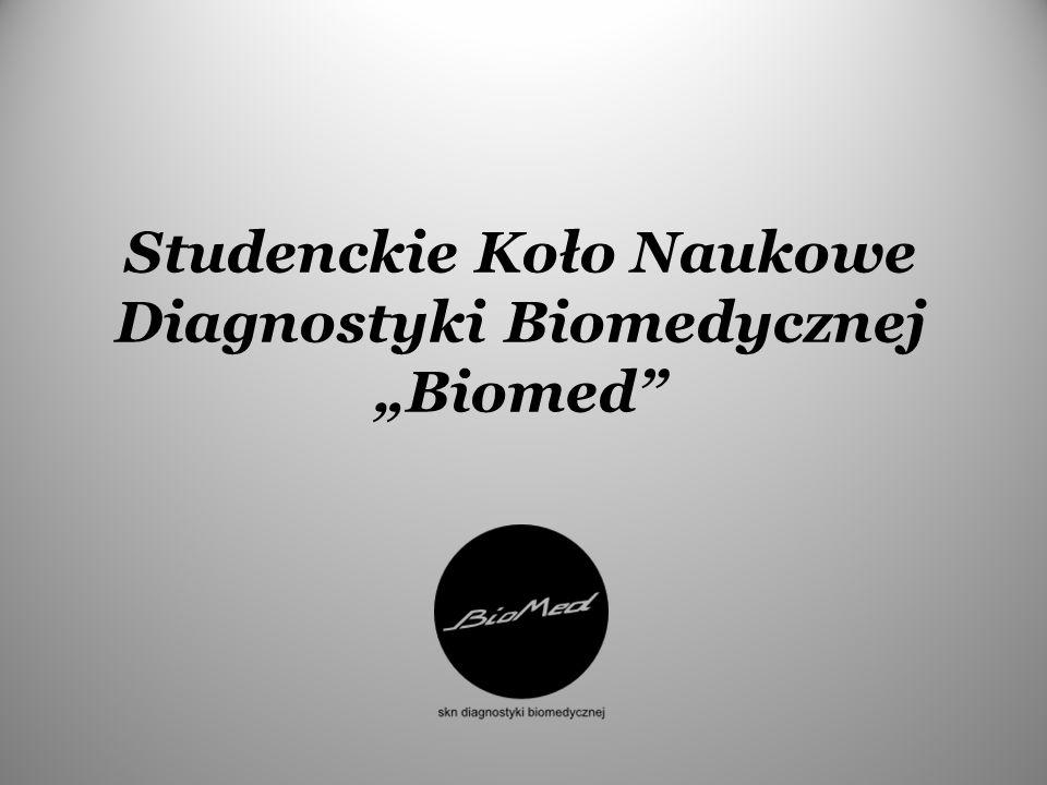 Studenckie Koło Naukowe Diagnostyki Biomedycznej Biomed