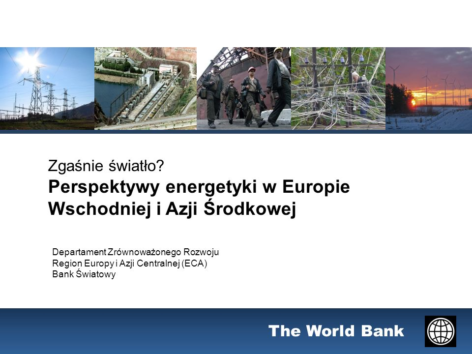 The World Bank Zgaśnie światło.
