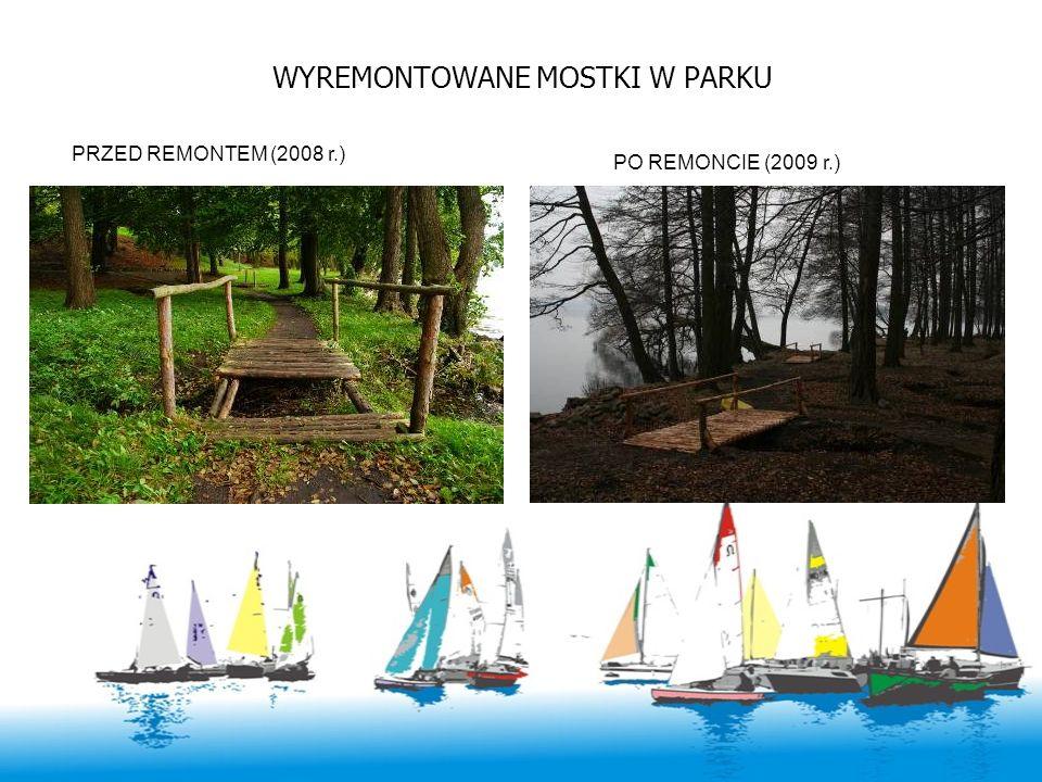 WYREMONTOWANE MOSTKI W PARKU PRZED REMONTEM (2008 r.) PO REMONCIE (2009 r.)
