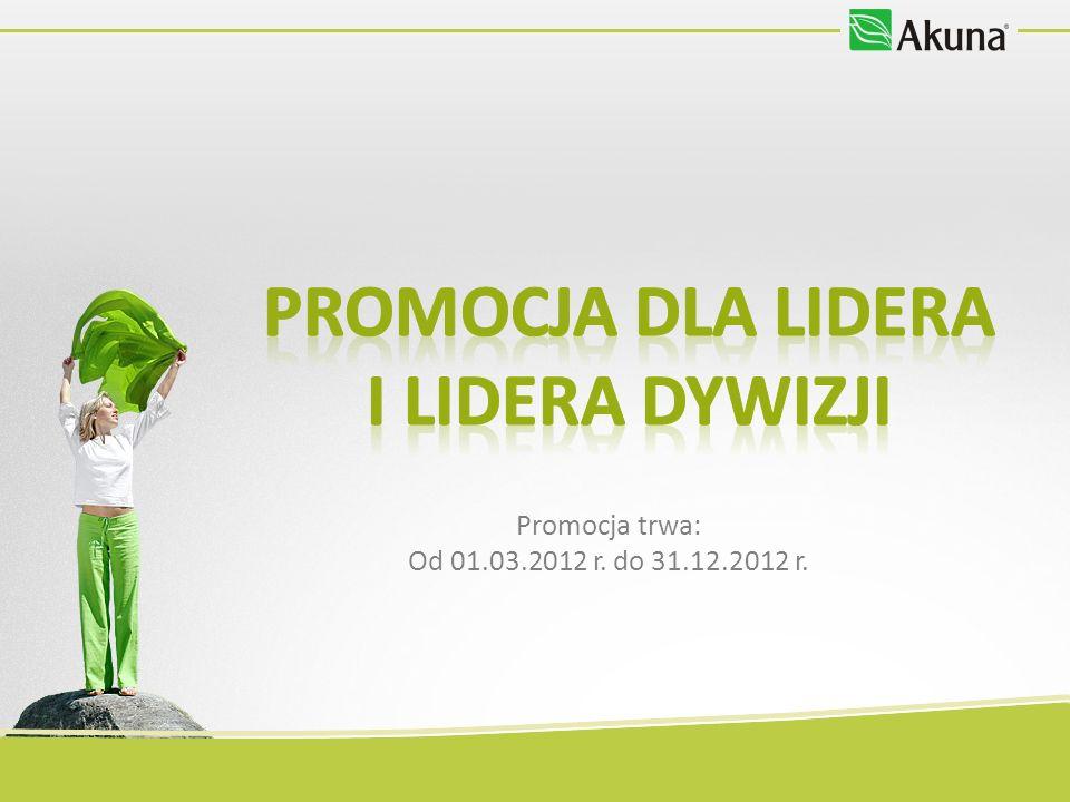 Promocja trwa: Od 01.03.2012 r. do 31.12.2012 r.