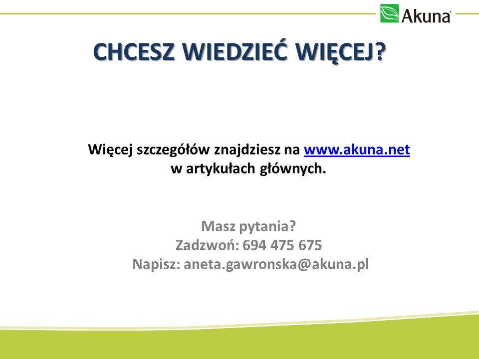 Więcej szczegółów znajdziesz na www.akuna.net w artykułach głównych.www.akuna.net Masz pytania.