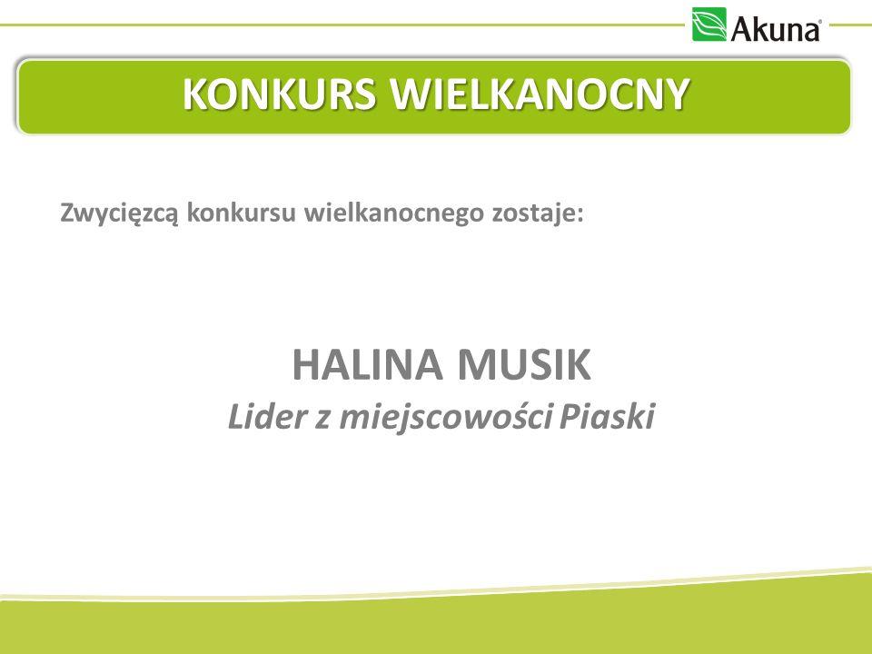 KONKURS WIELKANOCNY Zwycięzcą konkursu wielkanocnego zostaje: HALINA MUSIK Lider z miejscowości Piaski