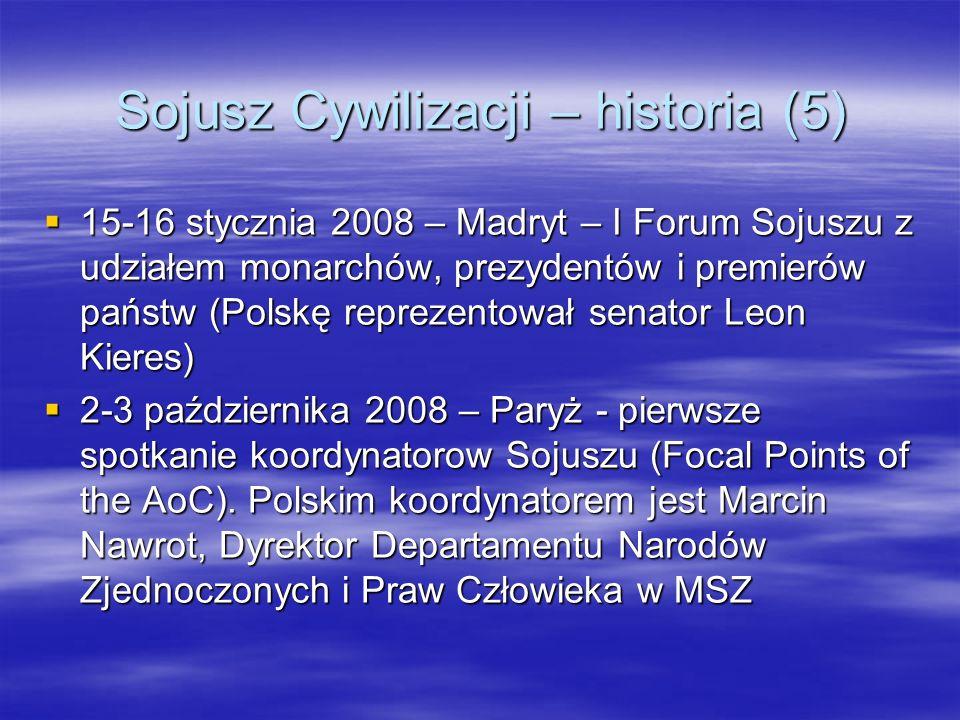 Sojusz Cywilizacji – historia (5) 15-16 stycznia 2008 – Madryt – I Forum Sojuszu z udziałem monarchów, prezydentów i premierów państw (Polskę reprezen