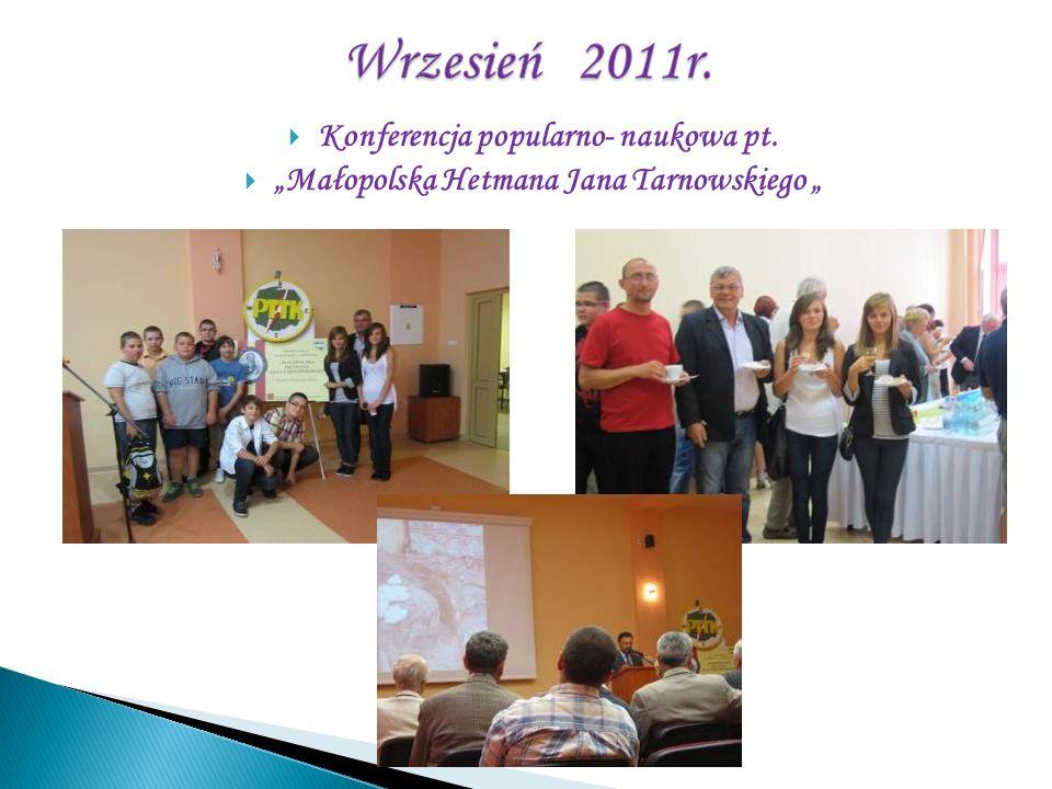 Konferencja popularno- naukowa pt. Małopolska Hetmana Jana Tarnowskiego