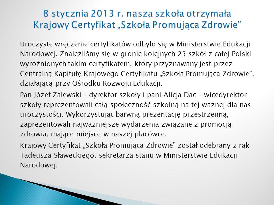 Uroczyste wręczenie certyfikatów odbyło się w Ministerstwie Edukacji Narodowej.