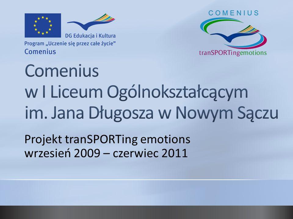 Projekt tranSPORTing emotions wrzesień 2009 – czerwiec 2011