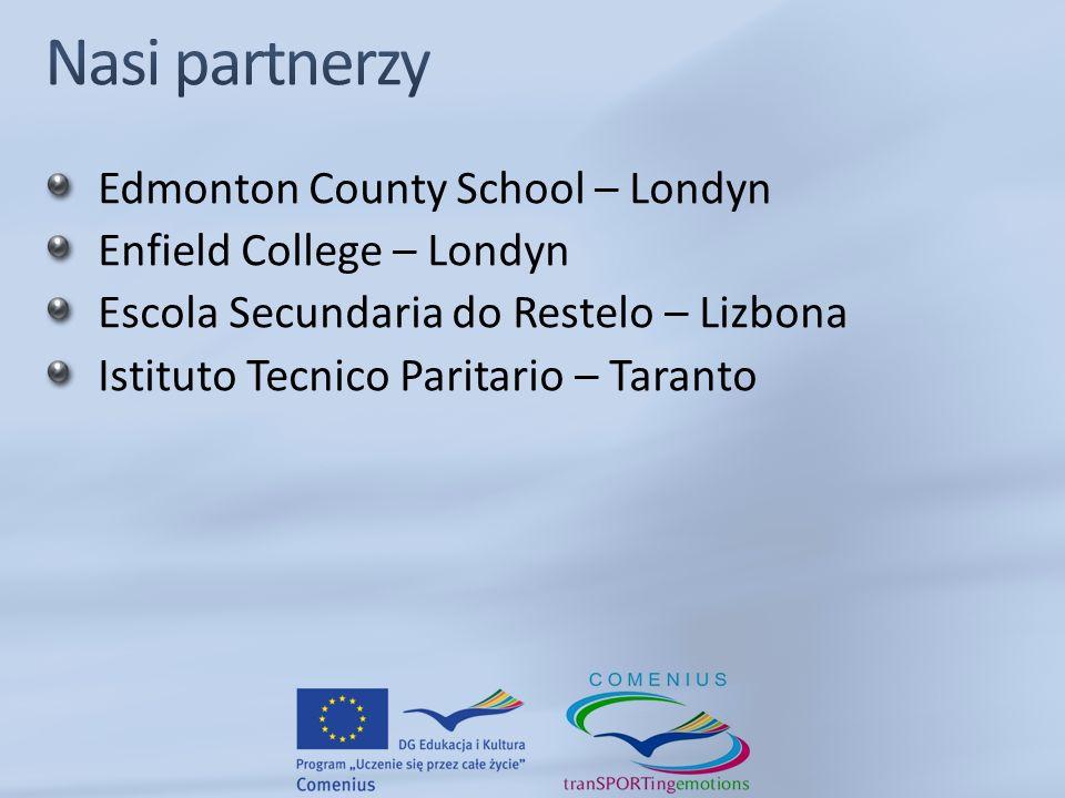 Edmonton County School – Londyn Enfield College – Londyn Escola Secundaria do Restelo – Lizbona Istituto Tecnico Paritario – Taranto