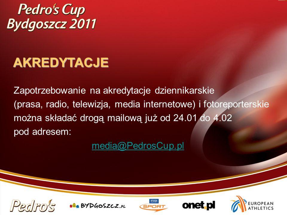 AKREDYTACJE AKREDYTACJE Zapotrzebowanie na akredytacje dziennikarskie (prasa, radio, telewizja, media internetowe) i fotoreporterskie można składać drogą mailową już od 24.01 do 4.02 pod adresem: media@PedrosCup.pl
