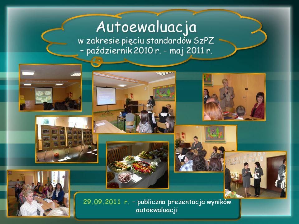 29.09.2011 r. – publiczna prezentacja wyników autoewaluacji