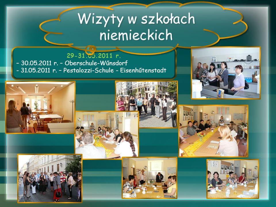 29-31.05.2011 r. – 30.05.2011 r. – Oberschule-Wűnsdorf - 31.05.2011 r. – Pestalozzi-Schule - Eisenhűtenstadt