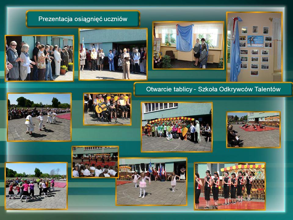 Prezentacja osiągnięć uczniów Otwarcie tablicy - Szkoła Odkrywców Talentów