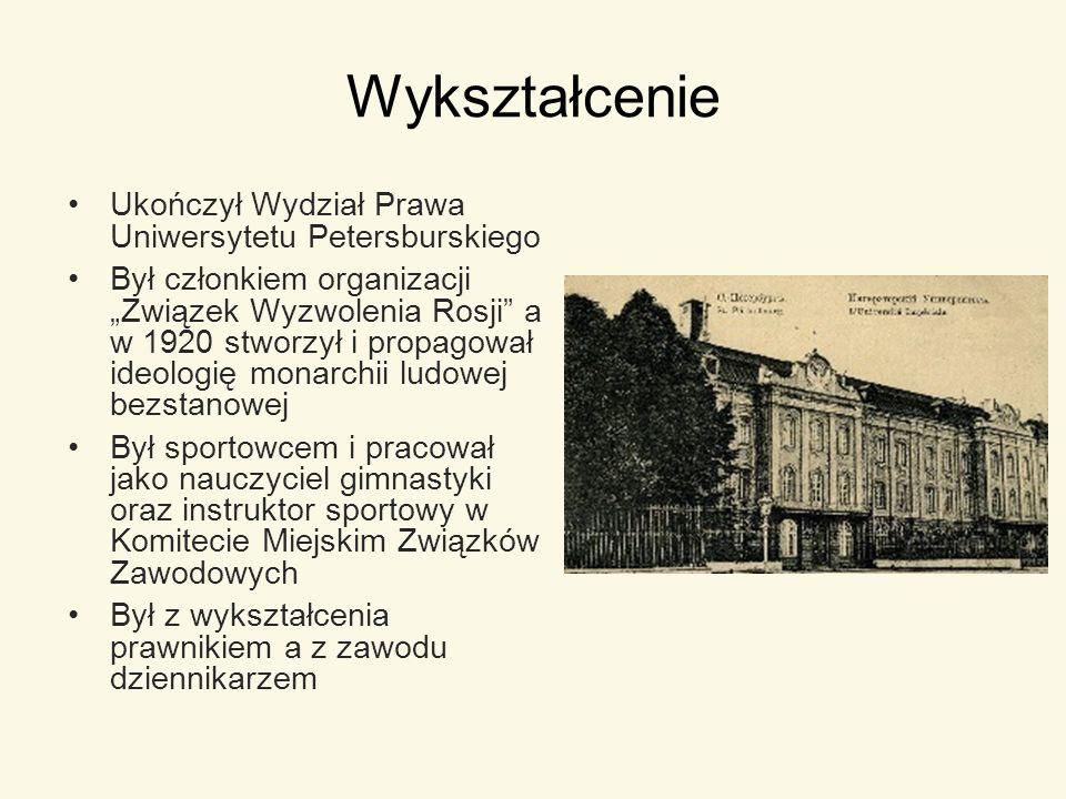 Wykształcenie Ukończył Wydział Prawa Uniwersytetu Petersburskiego Był członkiem organizacji Związek Wyzwolenia Rosji a w 1920 stworzył i propagował id