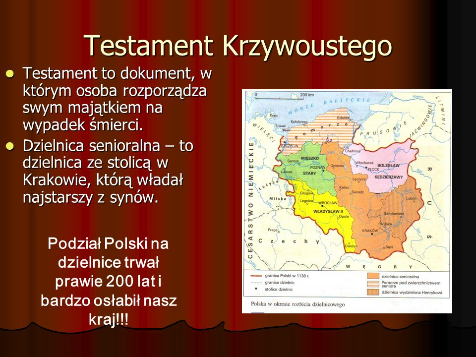 Testament Krzywoustego Testament to dokument, w którym osoba rozporządza swym majątkiem na wypadek śmierci. Testament to dokument, w którym osoba rozp